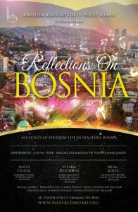Reflections on Bosnia @ Muslim Association of Puget Sound (MAPS) | Redmond | Washington | United States