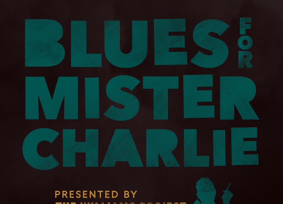 "James Baldwin's ""Blues for Mister Charlie"""
