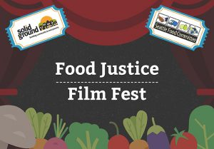 Food Justice Film Fest @ Langston Hughes Performing Arts Institute | Seattle | Washington | United States