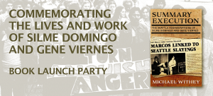Commemoration and Book Launch Party Celebrating of the Lives and Work of Silme Domingo and Gene Viernes
