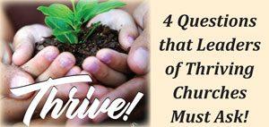 4 Questions Thriving Leaders Ask @ Lake Washington Christian Church | Kirkland | Washington | United States