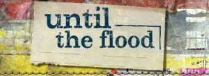 Until The Flood @ A Contemporary Theatre (ACT)