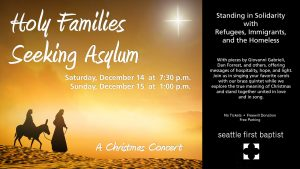 Holy Families Seeking Asylum: A Christmas Concert @ Seattle First Baptist Church