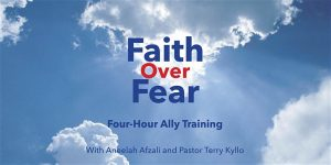 Faith Over Fear Ally Training @ Trinity Lutheran Church