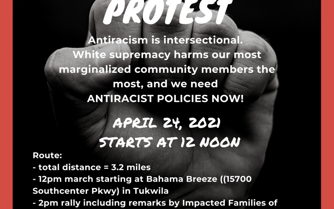 #STAND4JUSTICE PROTEST– Saturday 4/24 @ 12 Noon in Renton