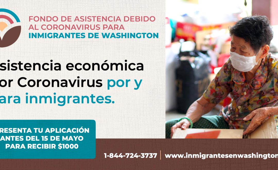 ¡La aplicación para Fondo de Asistencia Debido al COVID-19 para Inmigrantes de Washington ya está abierta!