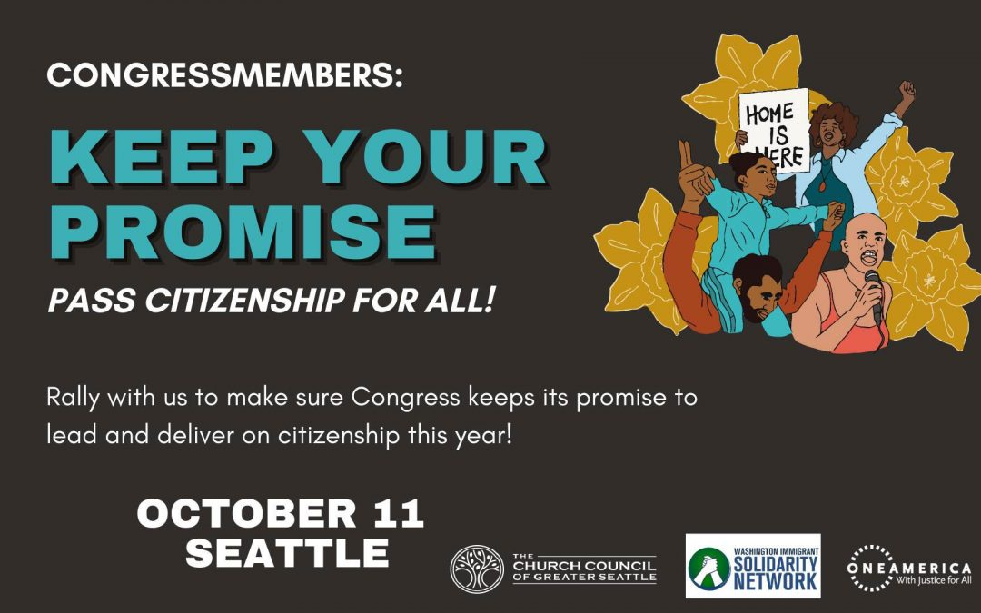 ACTION ALERT: KEEP YOUR PROMISE: Pass Citizenship For All